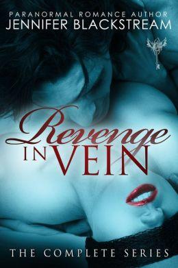 Revenge in Vein: The Complete Series