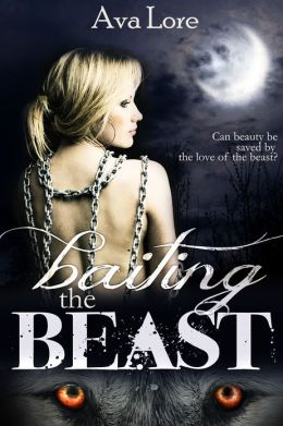 Baiting the Beast (Project Loup Garou, #1)