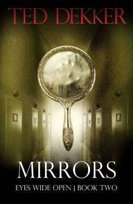 Mirrors (Eyes Wide Open, Book 2)