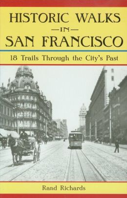 Historic Walks in San Francisco
