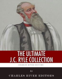 The Ultimate J.C. Ryle Collection