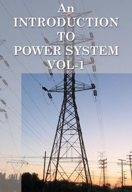An Introduction to Power System Vol-1