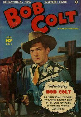 Bob Colt Number 1 Western Comic Book