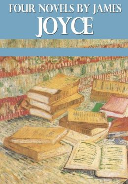 Four Novels by James Joyce