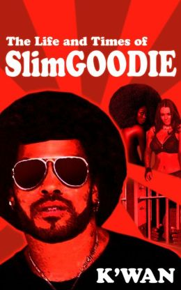 The Life & Times of Slim Goodie: Season 1