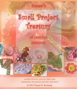 Susan's Small Project Treasury of Crochet Patterns