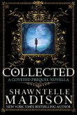 Collected: A Coveted Novella