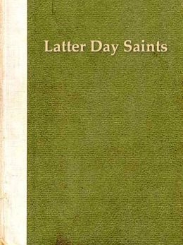 Two LATTER DAY SAINTS Classics, Volume 2