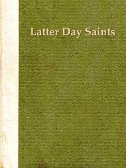 Two LATTER DAY SAINTS Classics, Volume 2