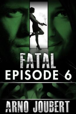 Fatal Episode 6 : Season 1 (Alexa Guerra - The Female Jack Reacher) (Fatal - The Series)