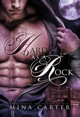 Hard as a Rock (Paranormal Protection Agency, #1)