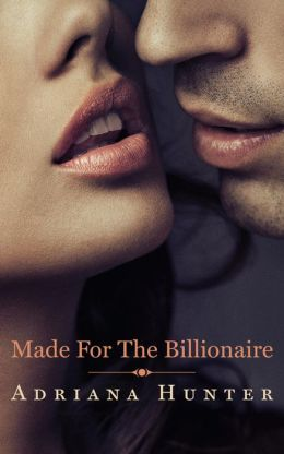 Made For The Billionaire (BBW Erotic Romance)