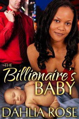 The Billionaire's Baby [Interracial Erotic Romance]