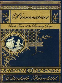 Provocateur, A Historical Romance set in the regency era