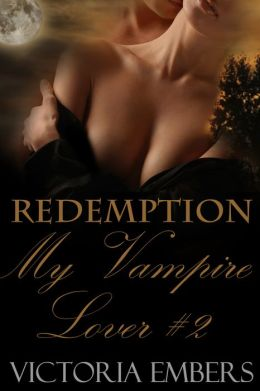 Redemption: My Vampire Lover #2