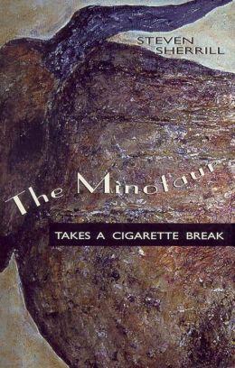The Minotaur Takes a Cigarette Break