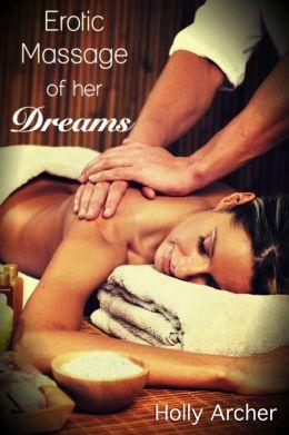 Erotic Massage of her Dreams