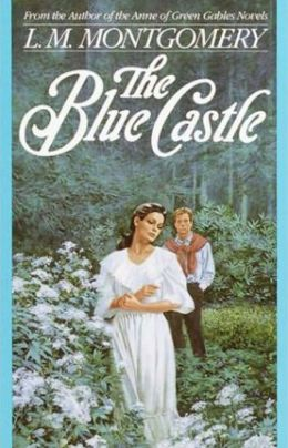 The Blue Castle by L.M. Montgomery (Full Version)