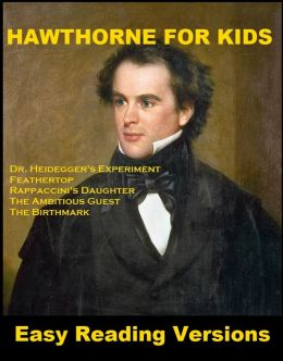 Hawthorne for Kids - Easy Reading Versions