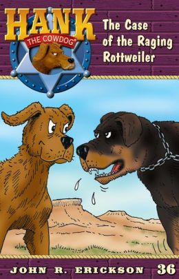 The Case of the Raging Rottweiler