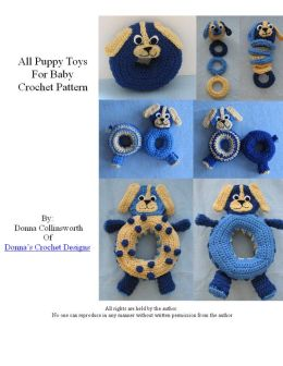 Puppy Themed Toys For Baby Crochet Pattern