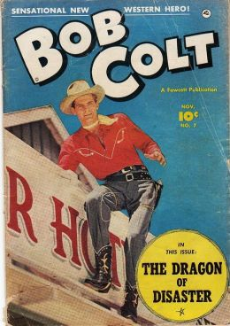 Bob Colt Number 7 Western Comic Book