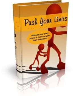 Staying Physically Fit - Push Your Limits - Unleash Your Body Power & Increase Your Body Endurance
