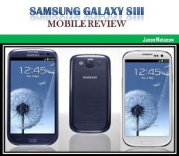 Samsung Galaxy SIII: Mobile Review
