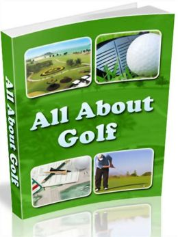 All About Golf: Your Golfing Companion! AAA+++