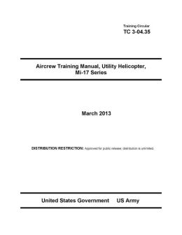 Training Circular TC 3-04.35 Aircrew Training Manual, Utility Helicopter, Mi-17 Series March 2013