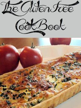 The Gluten Free Cookbook (22 Recipes)