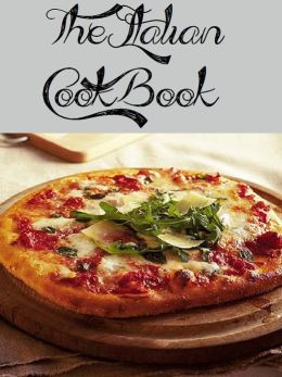 The Italian Cookbook (438 Recipes)
