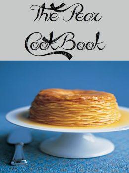 The Pear Cookbook (178 Recipes)