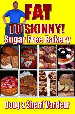 FAT TO SKINNY Sugar Free Bakery