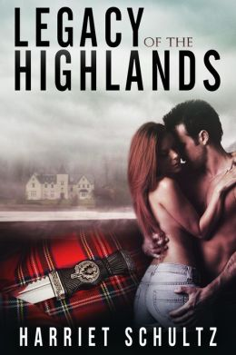 Legacy of the Highlands (Legacy Series, #1)