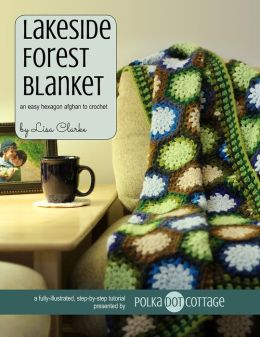 Lakeside Forest Blanket - An Easy Hexagon Afghan to Crochet