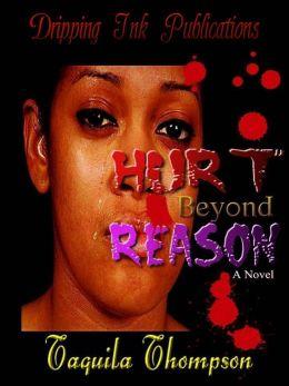Hurt Beyond Reason