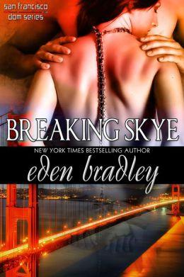 Breaking Skye
