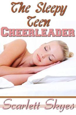 The Sleepy Teen Cheerleader (reluctant sleeping sex)