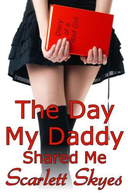 The Day My Daddy Shared me (mfm threesome family taboo)