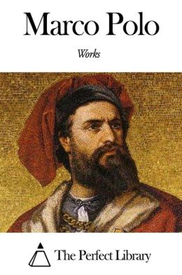 Works of Marco Polo