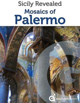 Italy Revealed: Mosaics of Sicily (Travel Guide)