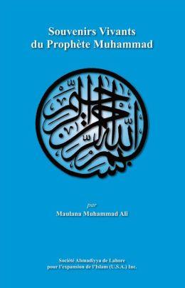Souvenirs Vivants du Prophète Muhammad