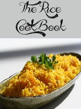 The Rice Cookbook (973 Recipes)