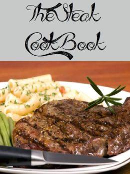 The Steak Cookbook (479 Recipes)