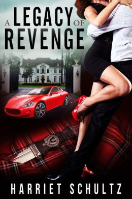 A Legacy of Revenge (Legacy Series Book Two, #2)