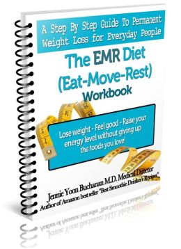The EMR Diet (Eat, Move, Rest) Workbook