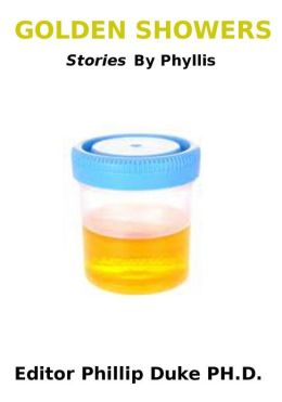 GOLDEN SHOWERS Stories By Phyllis
