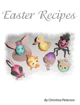 Cake, Candy, Easter Egg Decorations and Salads