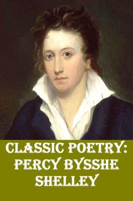 Classic Poetry: Percy Bysshe Shelley
